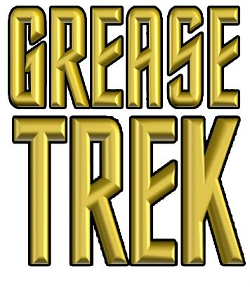 Grease Trek